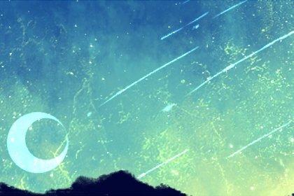 202010月10日流星雨几点 是什么星座的流星雨